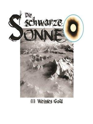 cover image of Die schwarze Sonne, Folge 3