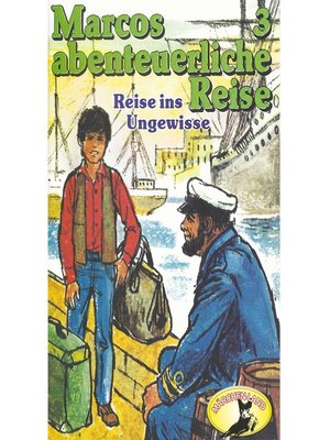 cover image of Marcos abenteuerliche Reise, Folge 3