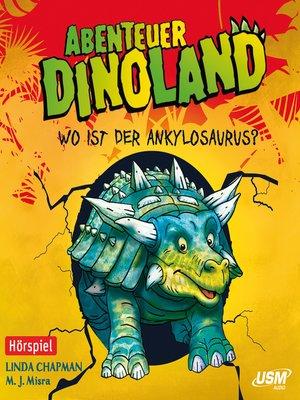 cover image of Abenteuer Dinoland, Teil 3