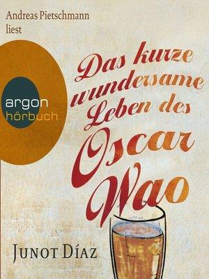 cover image of Das kurze wundersame Leben des Oscar Wao
