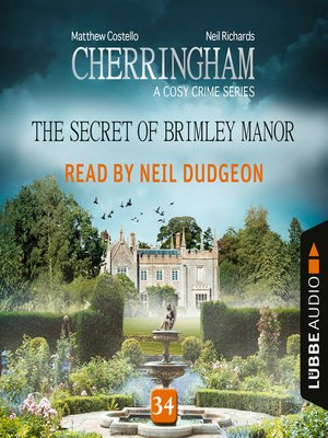 cover image of The Secret of Brimley Manor--Cherringham--A Cosy Crime Series
