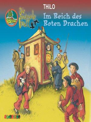 cover image of Im Reich des roten Drachen--Die magische Insel 8