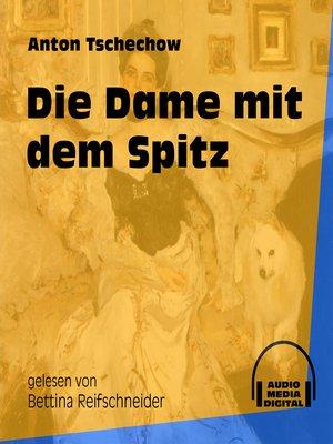 cover image of Die Dame mit dem Spitz