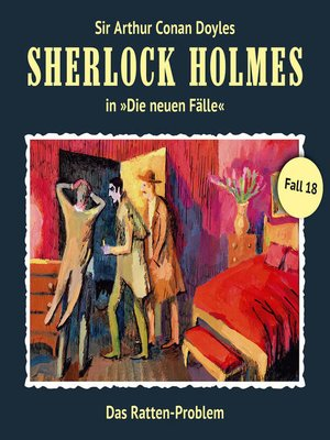 cover image of Sherlock Holmes, Die neuen Fälle, Fall 18
