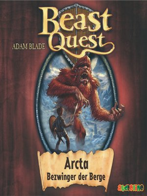 cover image of Arcta, Bezwinger der Berge--Beast Quest 3