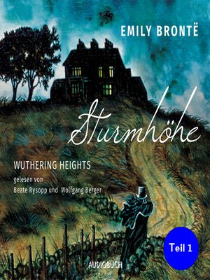 cover image of Sturmhöhe--Wuthering Heights, Teil 1