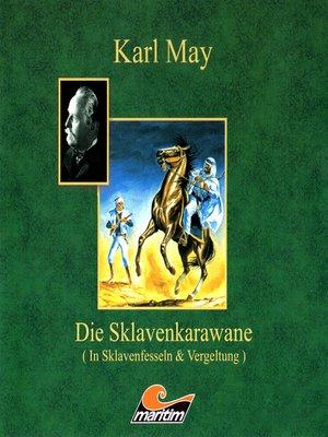 cover image of Karl May, Die Sklavenkarawane II--Vergeltung