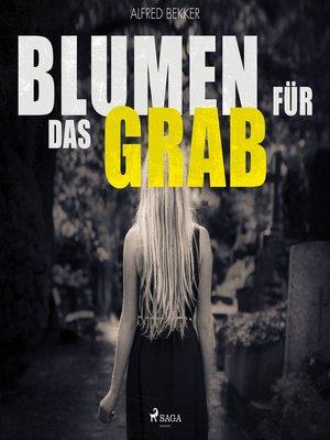 cover image of Blumen für das Grab