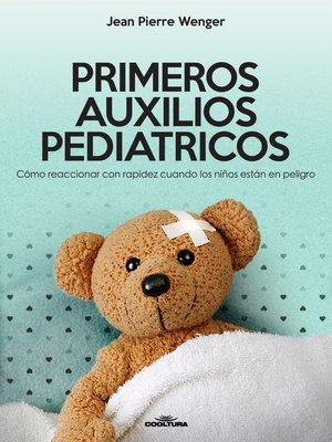 cover image of PRIMEROS AUXILIOS PEDIATRICOS
