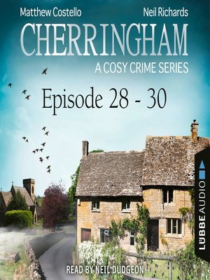 cover image of Episode 28-30--A Cosy Crime Compilation--Cherringham