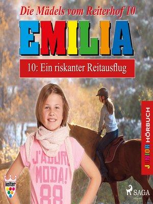 cover image of Emilia--Die Mädels vom Reiterhof, 10