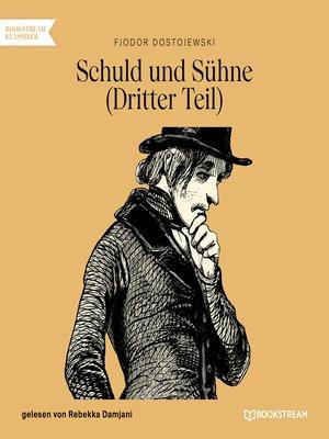 cover image of Schuld und Sühne, Teil 3