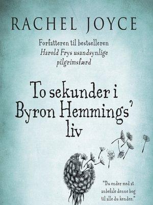 cover image of To sekunder i Byron Hemmings' liv