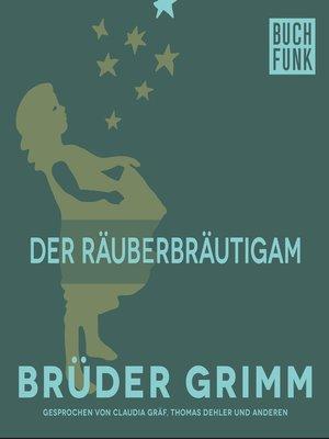 cover image of Der Räuberbräutigam