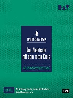 cover image of Das Abenteuer mit dem roten Kreis (Hörspiel)