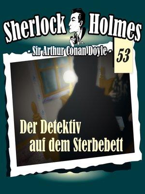 cover image of Sherlock Holmes, Die Originale, Fall 53