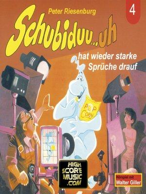cover image of Schubiduu...uh, Folge 4