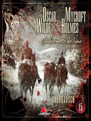 cover image of Oscar Wilde & Mycroft Holmes, Sonderermittler der Krone, Folge 15
