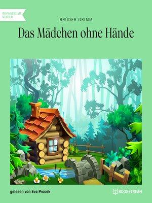 cover image of Das Mädchen ohne Hände