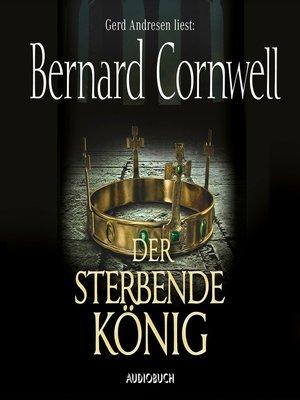 cover image of Der sterbende König--Teil 6 der Wikinger-Saga