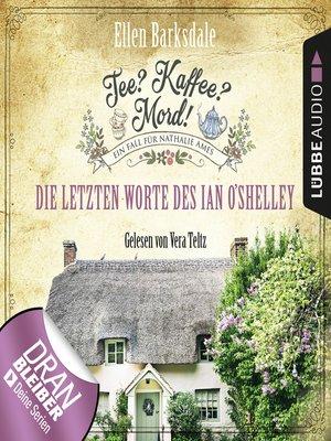 cover image of Nathalie Ames ermittelt--Tee? Kaffee? Mord!, Folge 2