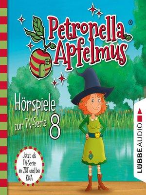cover image of Petronella Apfelmus, Teil 8