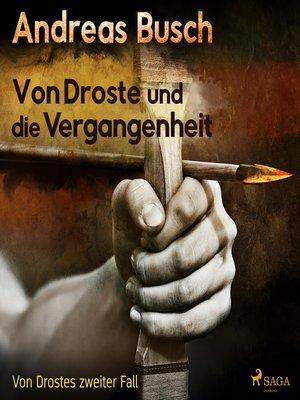 cover image of Von Droste und die Vergangenheit