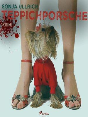 cover image of Teppichporsche--Ein Ruhrpott-Krimi