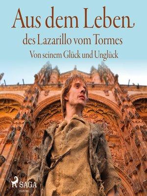 cover image of Aus dem Leben des Lazarillo vom Tormes