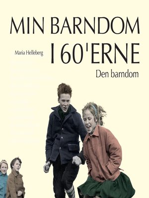 cover image of Den barndom--Min barndom i 60'erne