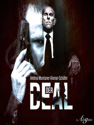 cover image of Andrea Muntaner Alomar-Schäfer, Der Deal