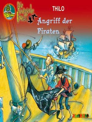 cover image of Angriff der Piraten--Die magische Insel 11