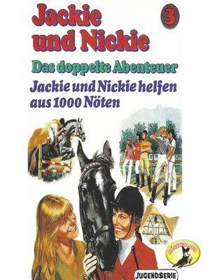 cover image of Jackie und Nickie--Das doppelte Abenteuer, Original Version, Folge 3