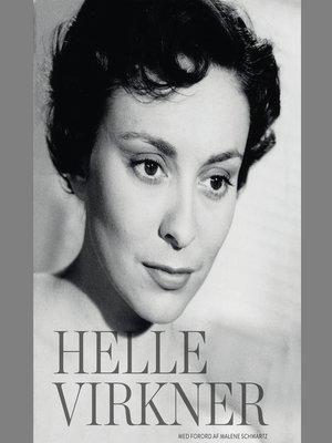 cover image of Helle Virkner. Et liv