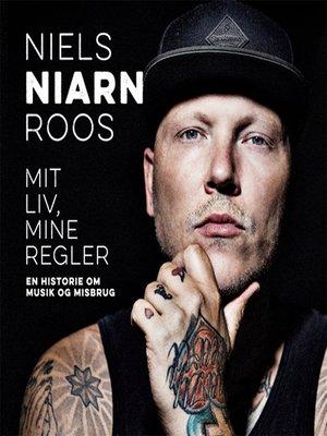 cover image of Mit liv, mine regler--En historie om musik og misbrug
