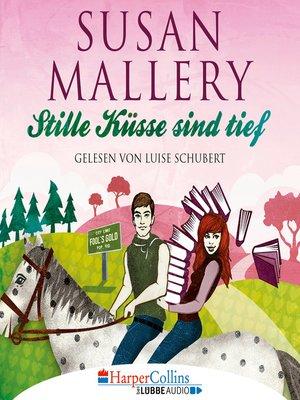 cover image of Stille Küsse sind tief--Fool's Gold, Teil 8