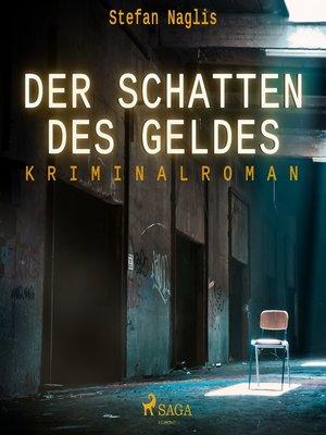 cover image of Der Schatten des Geldes