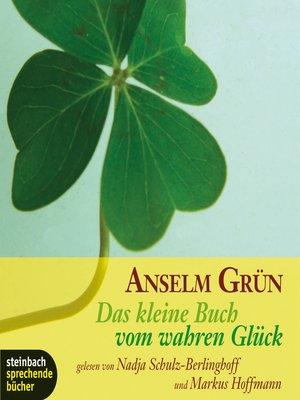 cover image of Das kleine Buch vom wahren Glück