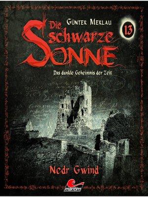 cover image of Die schwarze Sonne, Folge 13