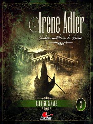 cover image of Irene Adler, Sonderermittlerin der Krone, Folge 3