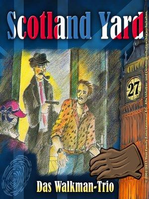 cover image of Scotland Yard, Folge 27