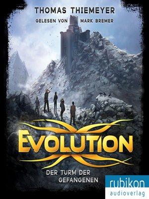 cover image of Evolution (2). Der Turm der Gefangenen