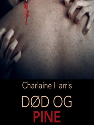 cover image of Død og pine--True Blood 8