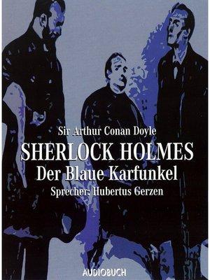 cover image of Sherlock Holmes--Der blaue Karfunkel