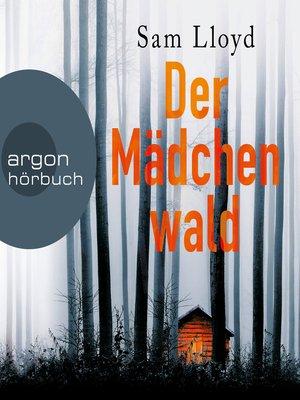 cover image of Der Mädchenwald