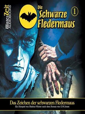 cover image of Die schwarze Fledermaus, Folge 1