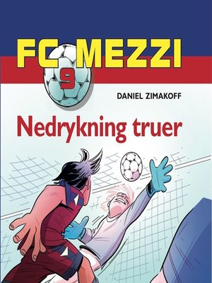 cover image of Nedrykning truer--FC Mezzi 9