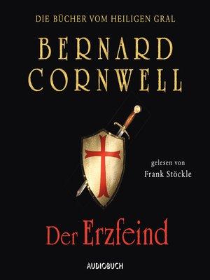 cover image of Der Erzfeind--Die Bücher vom heiligen Gral 3