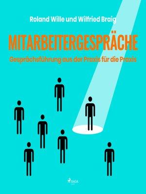 cover image of Mitarbeitergespräche--Gesprächsführung aus der Praxis für die Praxis