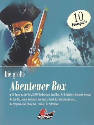 """cover image of Die große Abenteuerbox, Die große """"Maritim""""-Abenteuerbox"""